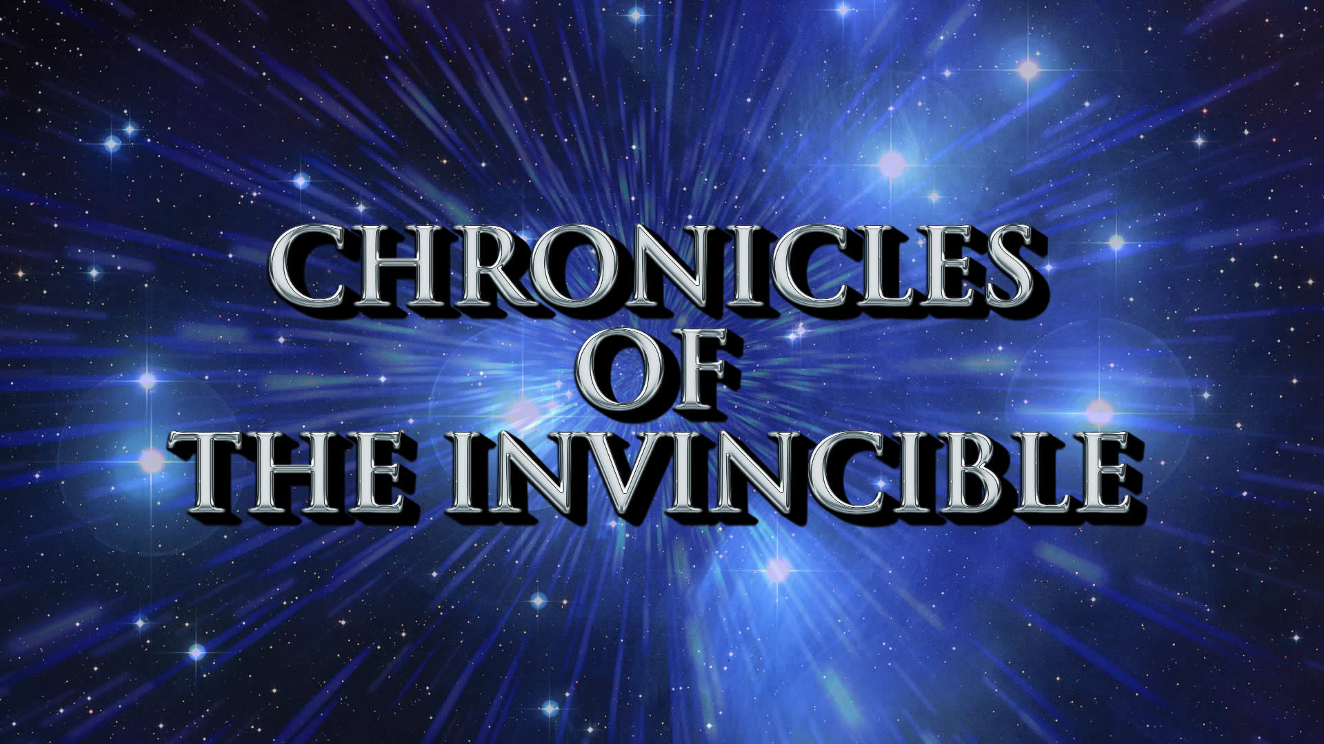 Chronicles of The Invincible