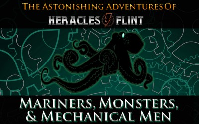Coming Soon, Mariners, Monsters, & Mechanical Men